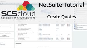 NetSuite Tutorial - Create Quotes