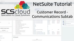 NetSuite Tutorial - Customer Record - Communications Subtab