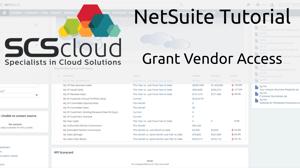 NetSuite Tutorial - Grant Vendor Access